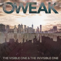 OWEAK / The Visible One & The Invisible One (東京)