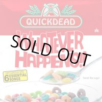 QUICKDEAD / WHATEVER HAPPENS!! (東京)