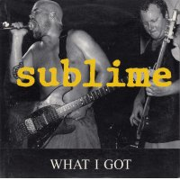 SUBLIME / WHAT I GOT 97年リリース シングル (ドイツ流通盤) made in the EU