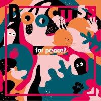 BOOCUSS / for peace? (岡山)
